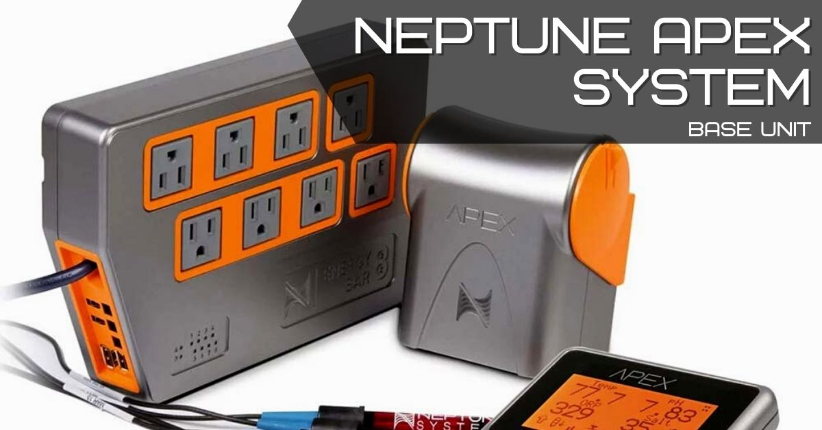 Reef Stable - Saltwater Fish Tank Blog - Neptune Apex System - Base Unit